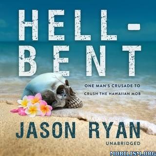Hell-Bent by Jason Ryan