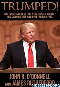 Download ebook Trumped! by John R. O'Donnell, James Rutherford (.ePUB)+