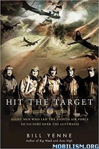 Download ebook Hit the Target by Bill Yenne (.ePUB)