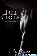 Download ebook Full Circle by T.A. Webb (.ePUB)