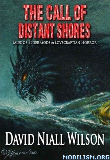 Download The Call of Distant Shores by David Niall Wilson (.ePUB)