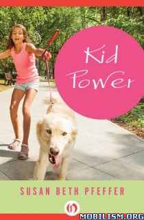 Download ebook Kid Power by Susan Beth Pfeffer (.ePUB) (.MOBI)