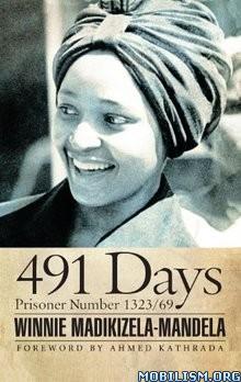 Download ebook 491 Days by Winnie Madikizela-Mandela (.ePUB)