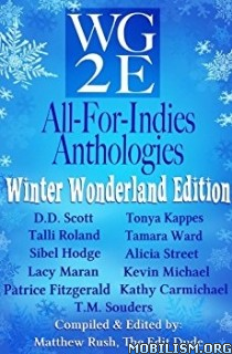 Download WG2E All For Indies Anthologies by Matthew Rush (.ePUB)