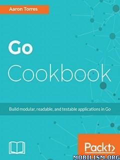 Download ebook Go Cookbook by Aaron Torres (.PDF)