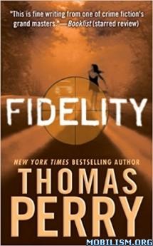 Download Fidelity by Thomas Perry (.ePUB) (.MOBI)