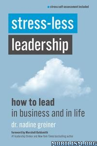 Stress-Less Leadership by Nadine Greiner