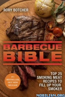 Download Barbecue Bible by Rory Botcher (.ePUB)