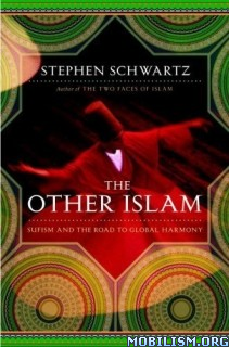 Download ebook The Other Islam: Sufism... by Stephen Schwartz (.ePUB)
