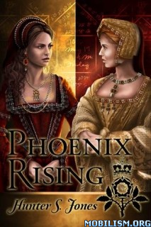 Download ebook Phoenix Rising by Hunter S. Jones (.ePUB)(.MOBI)
