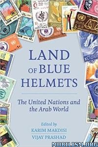 Download ebook Land of Blue Helmets by Vijay Prashad (.ePUB)