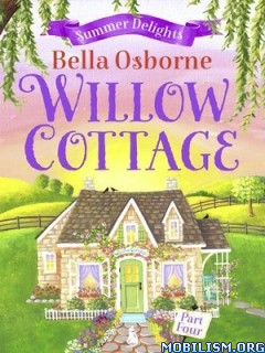 Download ebook Willow Cottage by Bella Osborne (.ePUB)