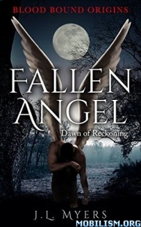 Download Fallen Angel: Dawn of Reckoning by J.L. Myers (.ePUB)+