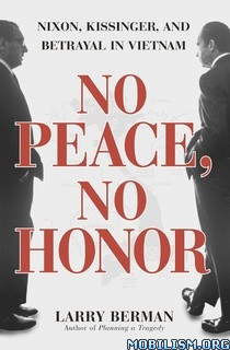No Peace, No Honor by Larry Berman