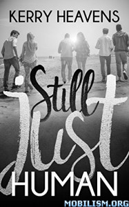 Download ebook Still Just Human by Kerry Heavens (.ePUB)