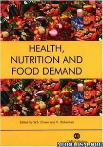 Download ebook Health, Nutrition & Food Demand by W. S. Chern (.PDF)