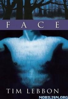Download ebook Face by Tim Lebbon (.ePUB)