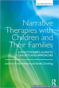 Download ebook Narrative Therapies by Arlene Vetere & Emilia Dowling (.PDF)