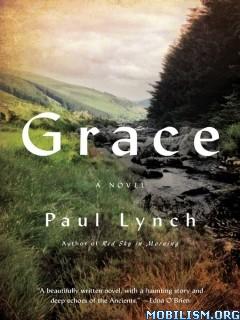 Download ebook Grace by Paul Lynch (.ePUB)