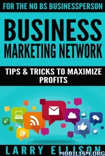 Download Business Marketing Network by Larry Ellison (.ePUB)