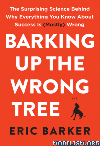Download ebook Barking Up the Wrong Tree by Eric Barker (.ePUB)+