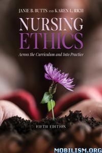 Nursing Ethics by Janie B. Butts