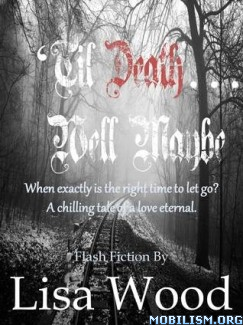 Download 'Til Death... Well Maybe by Lisa Wood (.ePUB) (.MOBI)