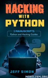 Download Hacking With Python by Jeff Simon (.ePUB)