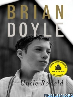 Download ebook Uncle Ronald by Brian Doyle (.ePUB)