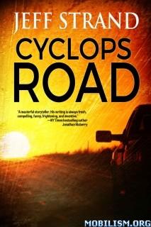 Download ebook Cyclops Road by Jeff Strand (.ePUB)(.MOBI)(.AZW)