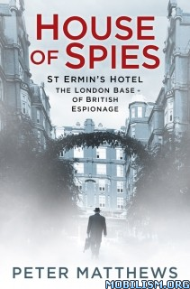 Download ebook House of Spies by Peter Matthews (.ePUB)