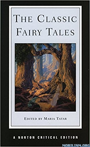 Download ebook The Classic Fairy Tales by Maria Tatar (.PDF)