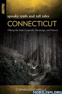 Spooky Trails and Tall Tales Connecticut by Stephen Gencarella