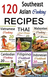 Download 120 Southeast Asian Cooking Recipes by John Cook (.ePUB)