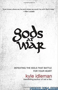 Download ebook Gods at War by Kyle Idleman (.ePUB)
