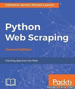 Download Python Web Scraping by Katharine Jarmul, et al (.ePUB)