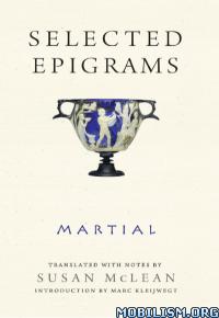Download ebook Selected Epigrams by Martial (.ePUB)(.AZW3)
