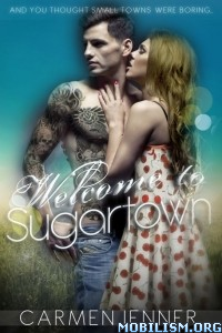 Download ebook Welcome to Sugartown by Carmen Jenner (.ePUB)