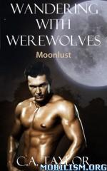 Download ebook Moonlust by C.A. Taylor (.ePUB)(.PDF)