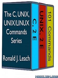Download ebook The C, UNIX, & UNIX/Linux by Ronald J. Leach (.ePUB)