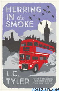 Download ebook Herring in the Smoke by L.C. Tyler (.ePUB)