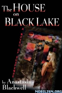 Download ebook The House on Black Lake by Anastasia Blackwell (.ePUB)+