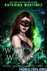 Download ebook Witch's Wrath by Katerina Martinez (.ePUB)(.MOBI)+