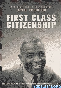 Download ebook First Class Citizenship by Michael G. Long (.ePUB)+
