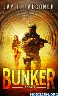 Download Bunker: Mission Critical series by Jay J. Falconer (.ePUB)+