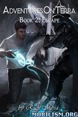 Download Escape by R.A. Mejia (.ePUB)(.MOBI)