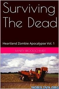 Download ebook Surviving The Dead by Marty Brockschmidt (.ePUB)