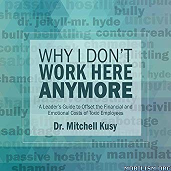 Why I Don't Work Here Anymore by Mitchell Kusy (.M4B)