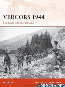 Download ebook Vercors 1944 by Peter Lieb (.ePUB)