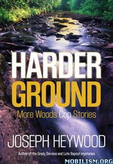 Download ebook Harder Ground by Joseph Heywood (.ePUB)